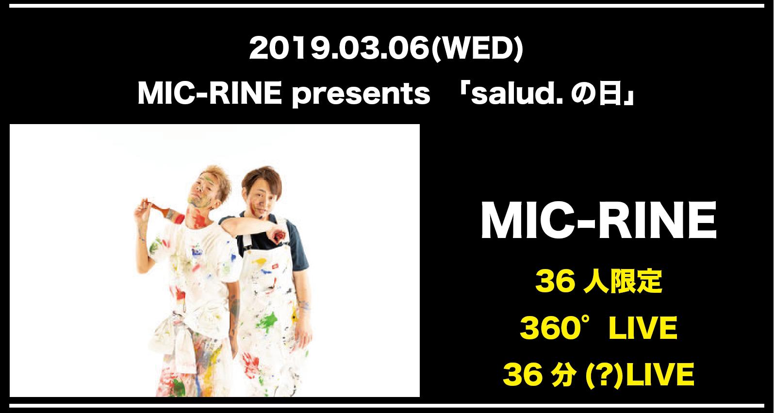 MIC-RINE presents 「salud.の日」