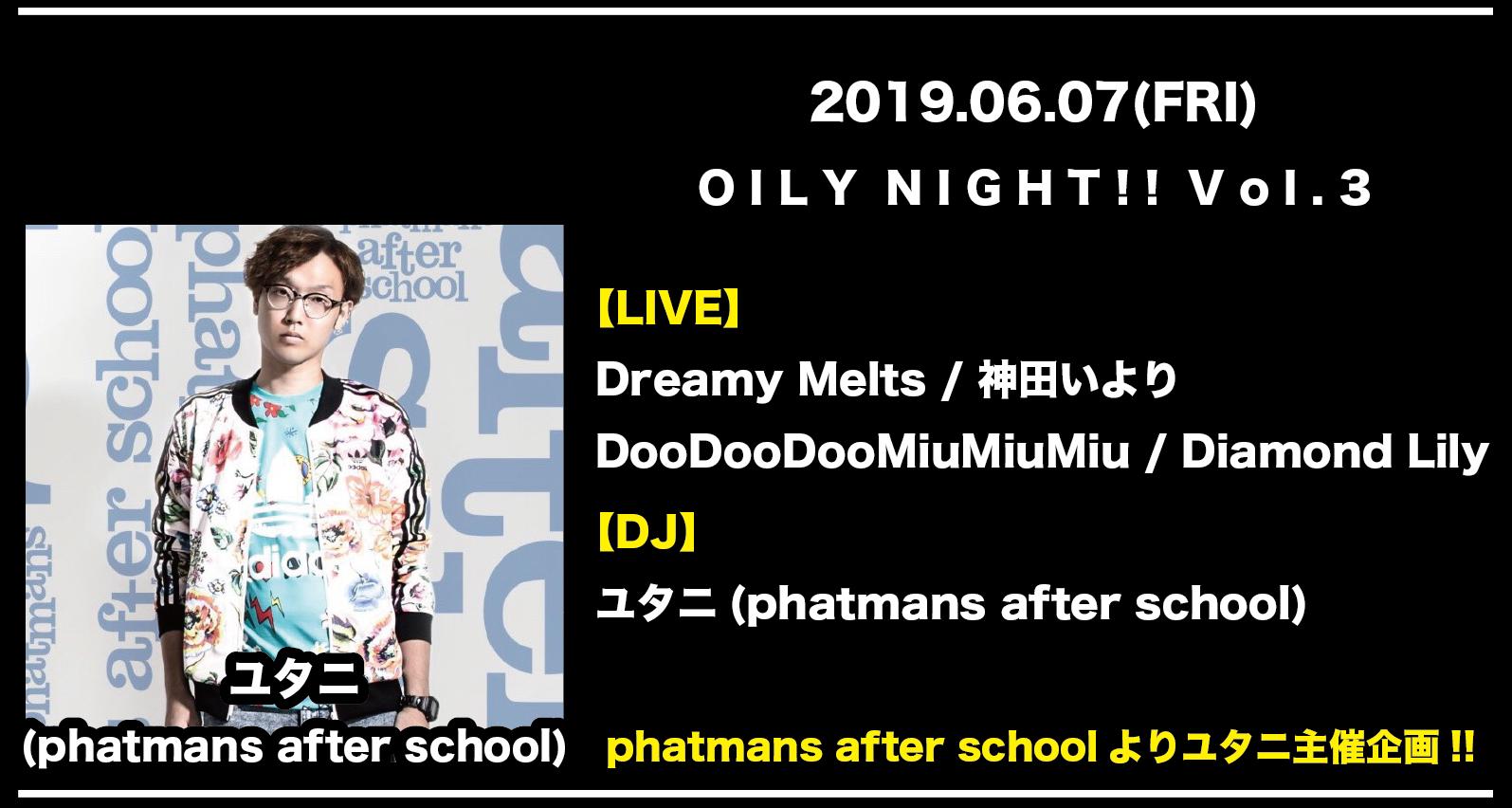 OILY NIGHT!! Vol.3